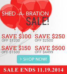 Shed-A-Bration sale - Get up to $500 off sheds